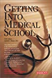 Getting into Medical School, Sanford J. Brown, 0764113445