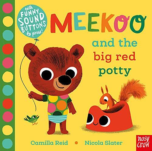 Meekoo and the Big Red Potty (Meekoo series)