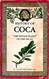 The History of Coca, W. Golden Mortimer, 0915904012