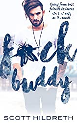 F*CK BUDDY: Friends to Lovers Romance