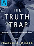 The Truth Trap (Matt McKendrick series Book 1)