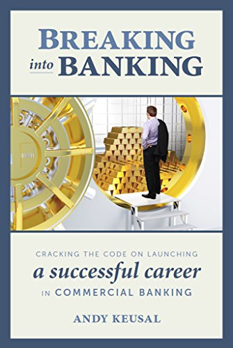 Top trend Breaking Into Banking: Cracking the Code Launching Successful Career Commercial Banking