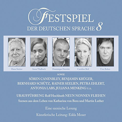 Neun Nonnen fliehen (Festspiel der deutschen Sprache 8)