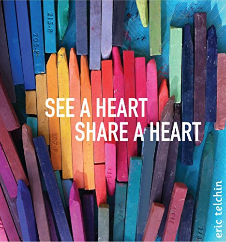 See a Heart, Share a Heart by Dial Books