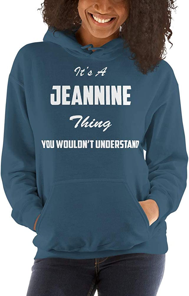 You Wouldnt Understand meken Its A Jeannine Thing