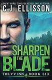 img - for Sharpen the Blade (The V V Inn) (Volume 6) book / textbook / text book