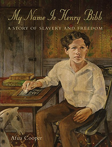 My Name is Henry Bibb: A Story of Slavery and Freedom Black Book History