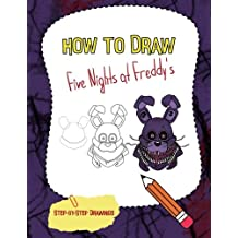 How To Draw Five Nights at Freddy's: FnaF Drawing Guide