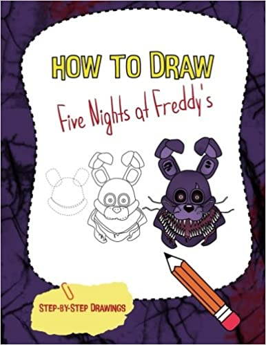 How To Draw Five Nights At Freddy S Fnaf Drawing Guide
