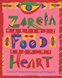 Food from My Heart, Zarela Martínez, 145635759X