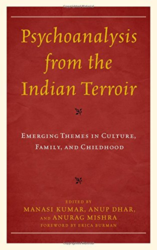 Books : Psychoanalysis from the Indian Terroir: Emerging Themes in Culture, Family, and Childhood (Psychoanalytic Studies: Clinical, Social, and Cultural Contexts)
