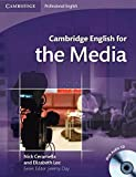 Cambridge English for the Media Student's Book with Audio CD