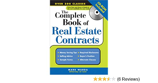 The Complete Book Of Real Estate Contracts Mark Warda