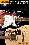 Guitar Setup & Maintenance - Hal Leonard Guitar Method Supplement (Full Color) 6 X9