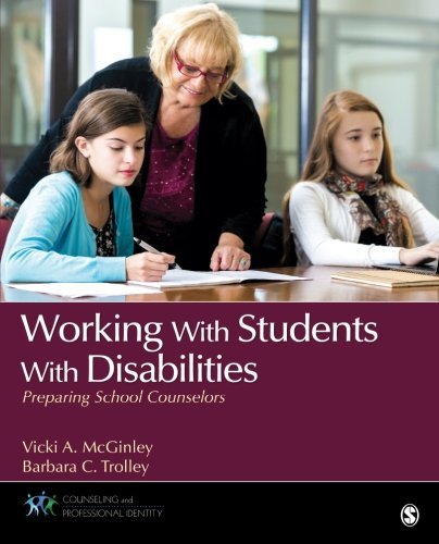 Working With Students With Disabilities: Preparing School Counselors (Counseling and Professional Identity)