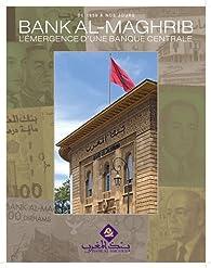 Histoire de Bank Al-Maghris par Le Cherche-Midi