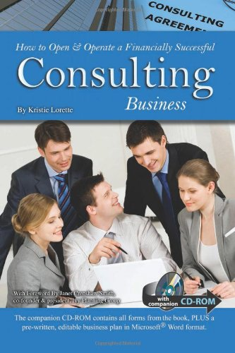 How to Open & Operate a Financially Successful Consulting