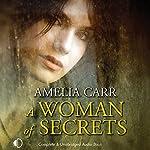 A Woman of Secrets | Amelia Carr