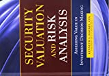 img - for Security Valuation and Risk Analysis: Assessing Value in Investment Decision-Making book / textbook / text book