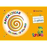 Espiral De Colores. Matemáticas. 3 Años (Espiral Magica Material Alumno) - 9788468213392