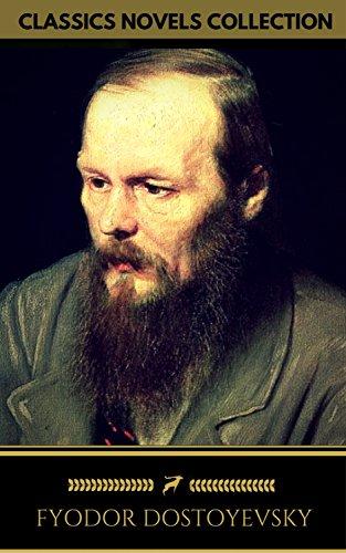Fyodor Dostoyevsky: The complete Novels (Golden Deer Classics) (English Edition)