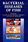 Bacterial Diseases of Fish, , 0632034971