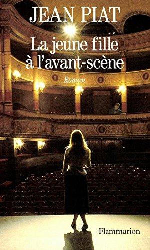 La jeune fille à lavant-scène (Fiction Francaise) (French Edition)