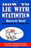 How to Lie with Statistics, Darrell Huff, 0393310728