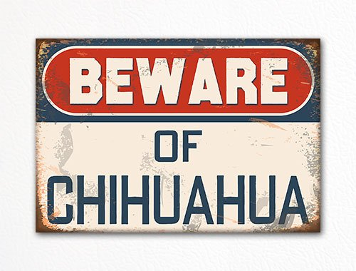 Beware of Chihuahua Cute Dog Breed Refrigerator Magnet