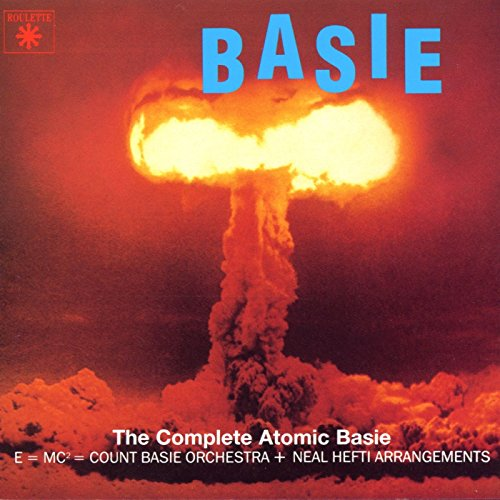 The Complete Atomic Basie by Roulette Jazz