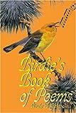 Birdie's Book of Poems, Birdie Gates-Hill, 0595358055