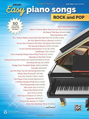 Alfred's Easy Piano Songs -- Rock & Pop: 50 Hits from Across the Decades