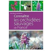 Connaitre les orchidées sauvages de France
