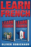 Learn French: 2 Books in 1! Short Stories for Beginners to Learn French Quickly and Easily & A Fast and Easy Guide for Beginners to Learn Conversational French