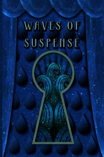 Waves of Suspense (Guild Waves Series) (Volume 1)