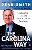 img - for The Carolina Way: Leadership Lessons from a Life in Coaching book / textbook / text book