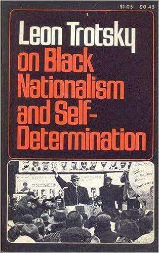 Leon Trotsky on black nationalism and self-determination: Breitman, George  - editor: Amazon.com: Books
