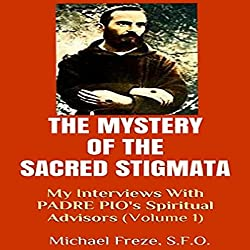 The Mystery of the Sacred Stigmata