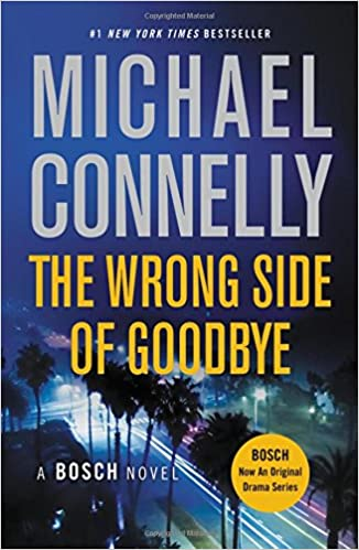 Image result for michaelly connelly the wrong side of goodbye