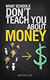 What school don't teach you about money