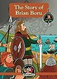 The Story Of Brian Boru (Irish Myths & Legends In A Nutshell) (Volume 9)