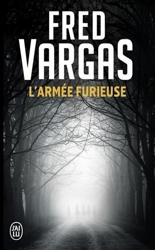 L'armee furieuse by Fred Vargas (2013-06-05)