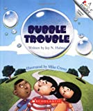 Bubble Trouble (Rookie Readers)
