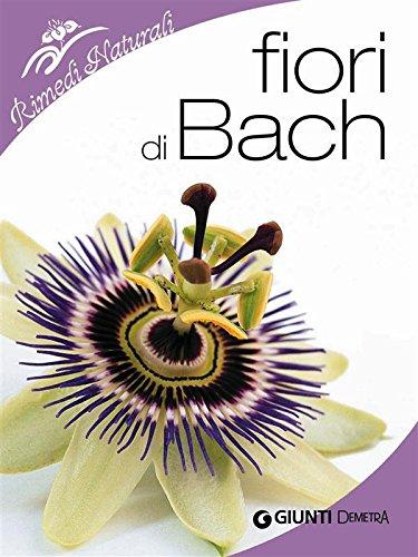 Fiori Di Bach.Amazon Com Fiori Di Bach Rimedi Naturali Italian Edition