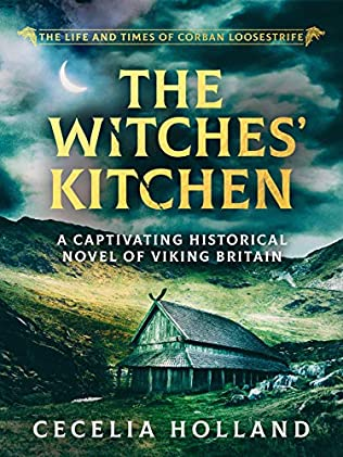 The Witches' Kitchen (Life and Times of Corban Loosestrife