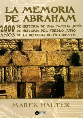 La Memoria De Abraham/ the Book of Abraham (Spanish Edition)