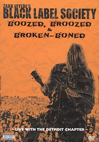 Black Boned (Zakk Wylde's Black Label Society - Boozed Broozed & Broken-Boned)