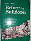 Before the Bulldozer, David Price, 0932020674