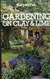 Gardening on Clay and Lime