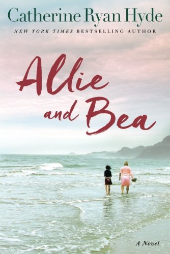 Allie and Bea  : A Novel